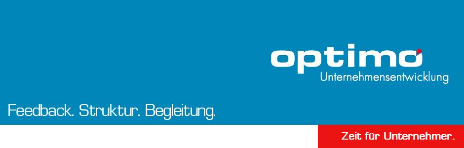 OPTIMO Unternehmensentwicklung. Feedback. Struktur. Begleitung.